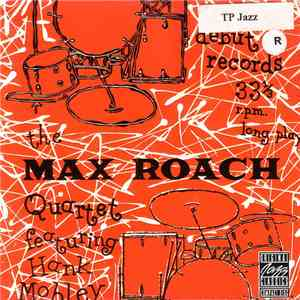 The Max Roach Quartet Featuring Hank Mobley - The Max Roach Quartet Featuring Hank Mobley FLAC