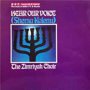 The Zimriyah Choir - Hear Our Voice (Shema Kolenu) FLAC