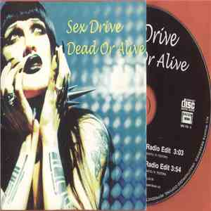 Dead Or Alive - Sex Drive FLAC