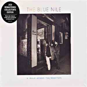 The Blue Nile - A Walk Across The Rooftops FLAC