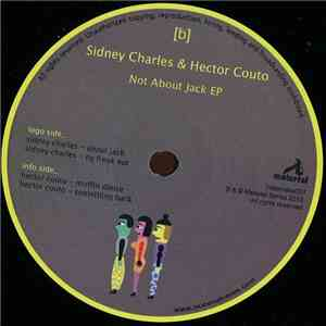 Sidney Charles / Hector Couto - Not About Jack EP FLAC