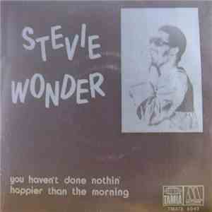 Stevie Wonder - You Haven't Done Nothin' FLAC