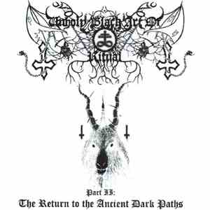 Various - Unholy Black Art Of Ritual - Part II: The Return To The Ancient Dark Paths FLAC