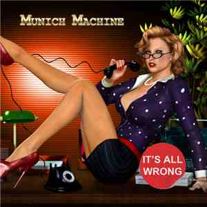 Munich Machine - Try Me (It's All Wrong) FLAC