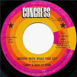 Sandy & Dick St. John - Groove With What You Got FLAC