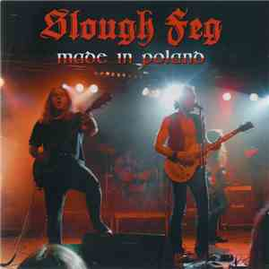 Slough Feg - Made In Poland FLAC