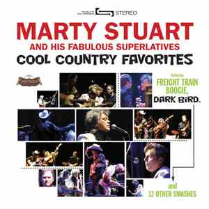 Marty Stuart And His Fabulous Superlatives - Cool Country Favorites FLAC
