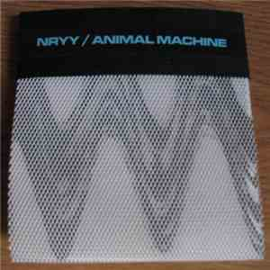 Nryy / Animal Machine  - Nryy / Animal Machine FLAC