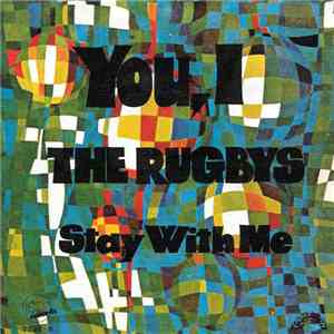 The Rugbys - You, I / Stay With Me FLAC