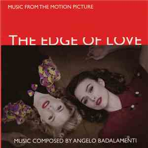 Angelo Badalamenti - Music From The Motion Picture Soundtrack - The Edge Of Love FLAC