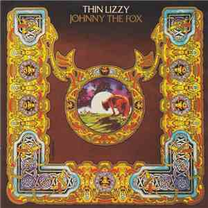 Thin Lizzy - Johnny The Fox FLAC