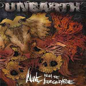 Unearth - Alive From The Apocalypse FLAC