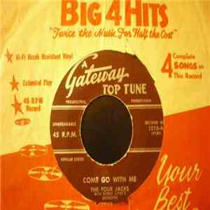 The Four Jacks  / Art Rouse - Come Go With Me / Rockabilly FLAC