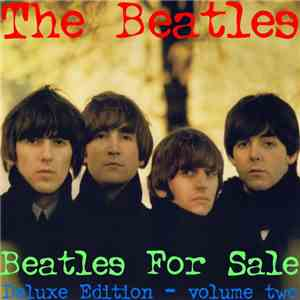 The Beatles - Beatles For Sale Deluxe Edition Vol. Two FLAC