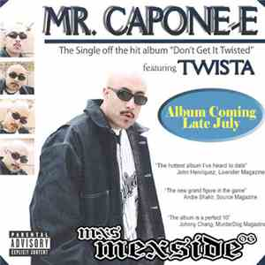 Mr. Capone-E - Don't Get It Twisted FLAC