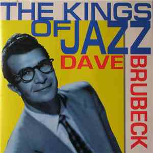 Dave Brubeck - The Kings Of Jazz FLAC