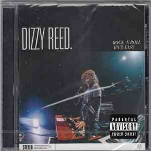 Dizzy Reed - Rock 'N Roll Ain't Easy FLAC