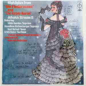 "Johann Strauss Jr., Vienna Philharmonic Orchestra conducted by Heinrich Hollreiser - Highlights From ""Die Fledermaus"" And ""The Gypsy Baron"" FLAC"
