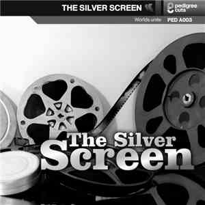 Alex Rizzo & Elliot Ireland - The Silver Screen FLAC