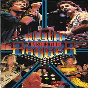 Night Ranger - 7 Wishes Tour FLAC
