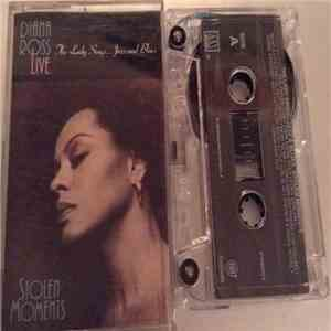 Diana Ross - Live Stolen Moments: The Lady Sings...Jazz And Blues FLAC