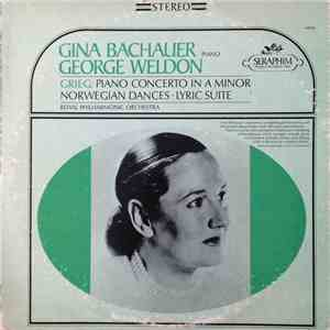 Grieg - Gina Bachauer, George Weldon, Royal Philharmonic Orchestra - Piano Concerto In A Minor - Norwegian Dances, Lyric Suite FLAC