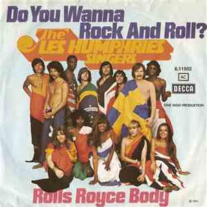 The Les Humphries Singers - Do You Wanna Rock And Roll? / Rolls Royce Body FLAC