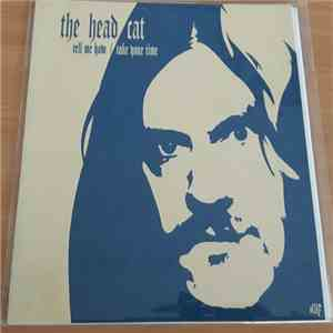 The Head Cat - Tell Me How : Limited Edition Lemmy Kilmister Sleeve FLAC