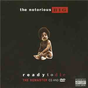 Notorious B.I.G. - Ready To Die The Remaster CD And DVD FLAC