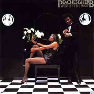 Peaches & Herb - Worth The Wait FLAC