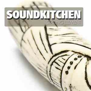 Soundkitchen - Strong Element FLAC