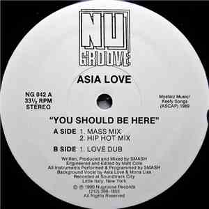 Asia Love - You Should Be Here FLAC