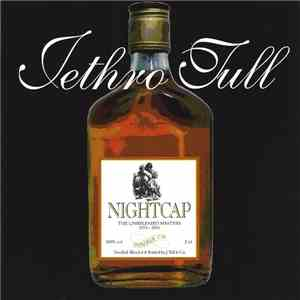 Jethro Tull - Nightcap - The Unreleased Masters 1973-1991 FLAC