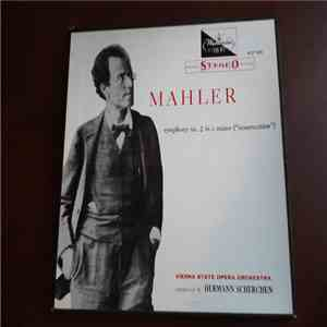 "Mahler, Vienna State Opera Orchestra conducted by Hermann Scherchen - Symphony No. 2 In C Minor (""Resurrection"") FLAC"