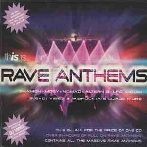 Various - This Is... Rave Anthems FLAC