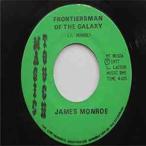 James Monroe  - Frontiersman Of The Galaxy FLAC