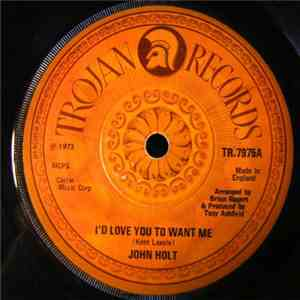 John Holt - I'd Love You To Want Me / Morning Of My Life FLAC