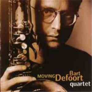 Bart Defoort Quartet - Moving FLAC