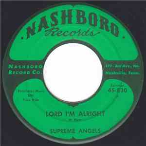 Supreme Angels - Lord I'm Alright / Jesus Soothes Me FLAC