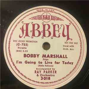 Bobby Marshall  - I'm Going To Live For Today / It's A Great, Great Pleasure FLAC