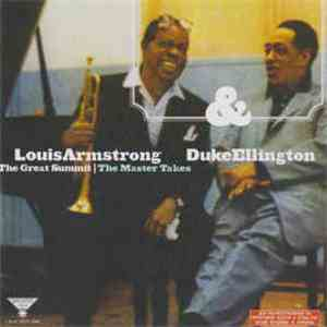Louis Armstrong & Duke Ellington - The Great Summit: The Master Takes FLAC