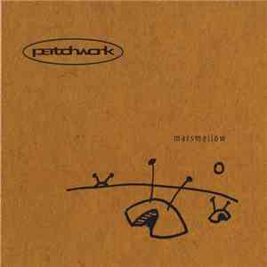 Patchwork - Marsmellow FLAC