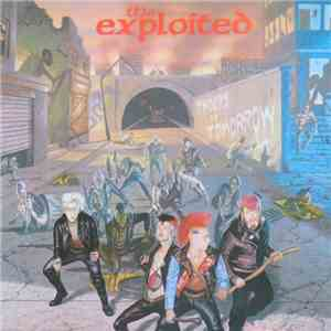 The Exploited - Troops Of Tomorrow FLAC