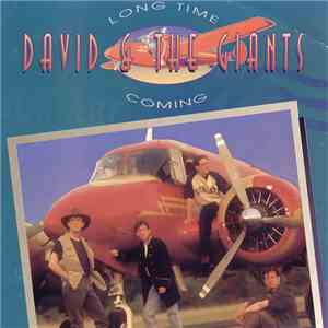 David & The Giants - Long Time Coming FLAC