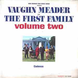 Bob Booker And Earle Doud Featuring Vaughn Meader And The First Family  Featuring Naomi Brossart, Norma Macmillan And Stanley Myron Handelman - The First Family Volume Two FLAC