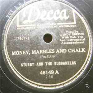 Stubby And The Buccaneers - Money, Marbles And Chalk / Tennessee Tears FLAC