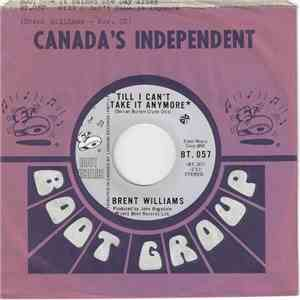 Brent Williams  - Till I Can't Take It Anymore FLAC