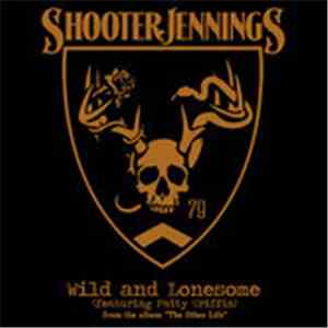 Shooter Jennings - Wild & Lonesome FLAC