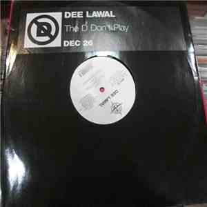 Dee Lawal - The D Don't Play FLAC