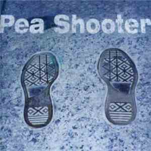 Pea Shooter - Pea Shooter FLAC